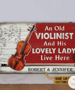 Personalized Violin An Old Violinist And His Lovely Lady Live Here Rectangle Wood Sign z