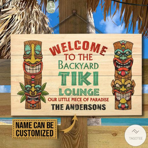 Personalized Welcome To The Backyard Tiki Lounge Our Little Piece Of Paradise Rectangle Wood Sign