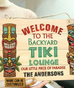 Personalized Welcome To The Backyard Tiki Lounge Our Little Piece Of Paradise Rectangle Wood Signc
