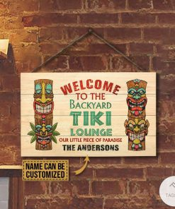 Personalized Welcome To The Backyard Tiki Lounge Our Little Piece Of Paradise Rectangle Wood Signx