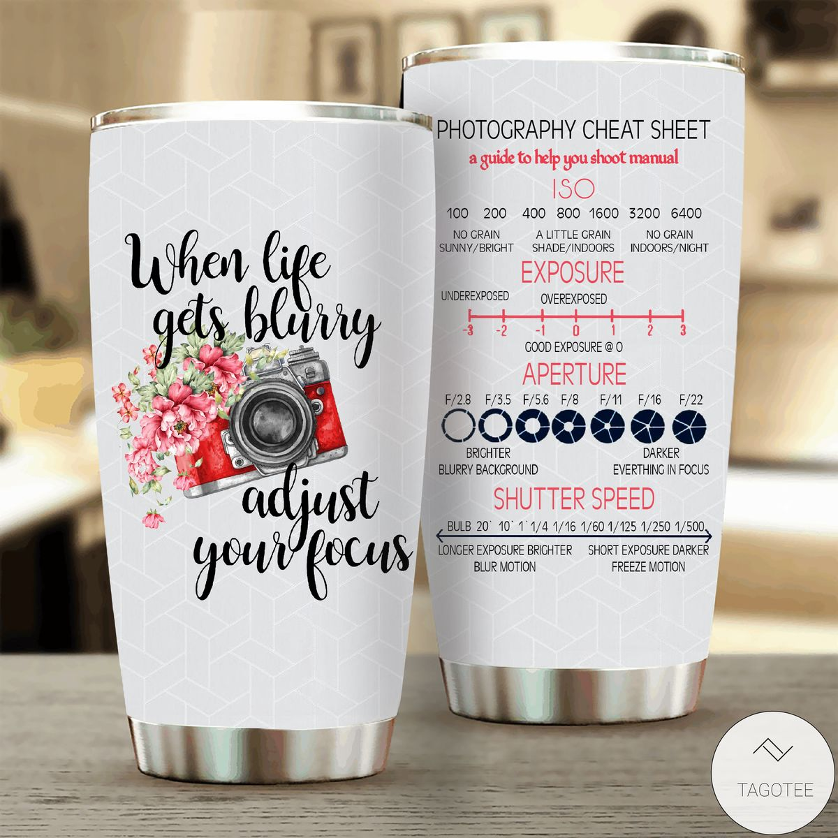 When Life Gets Blurry Adjust Your Focus Tumbler