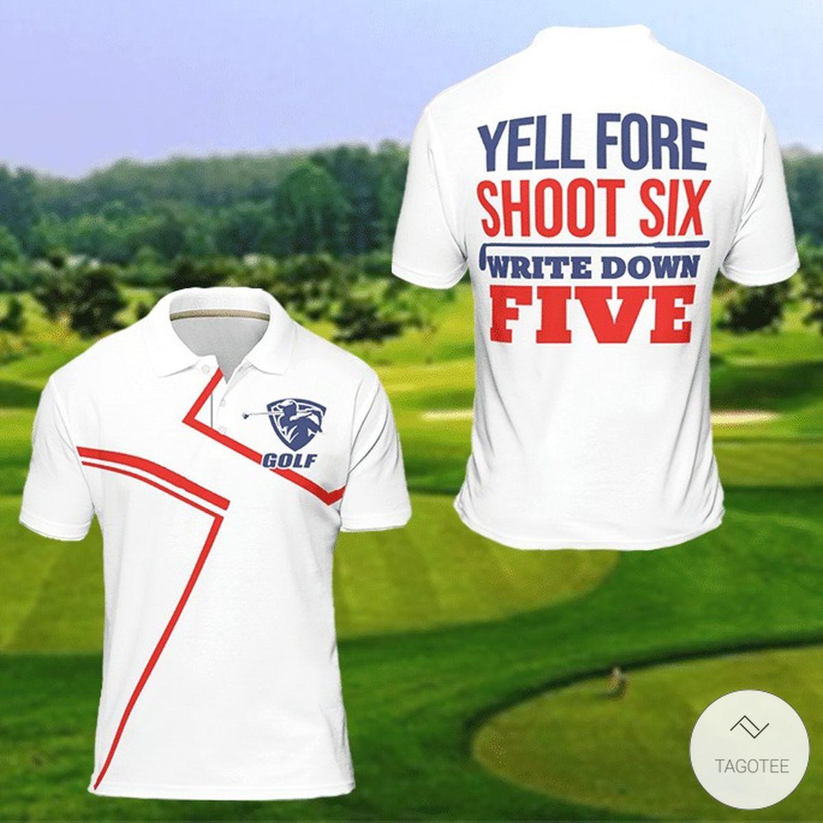 Yell Fore Shoot Six Write Down Five Golf Polo Shirt