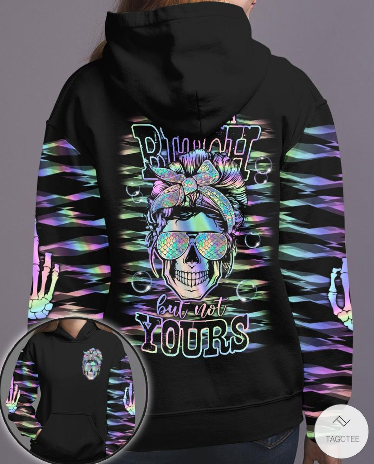 Yes I'm A Bitch But Not Yours Hologram Skull 3D T-shirt, Hoodiez