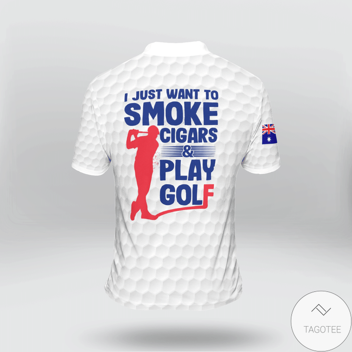 Australia I Just Want To Smoke Cigars And Play Golf Polo Shirtz