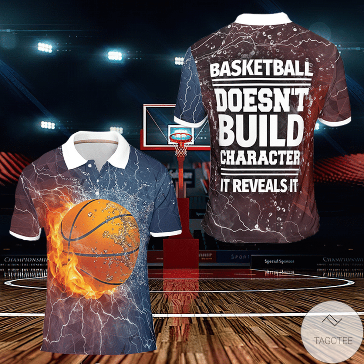 Basketball Doesn't Build Character It Reveals It Polo Shirt