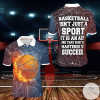 Basketball Isn't A Sport It Is An Art One That Must Be Mastered To Succeed Polo Shirt