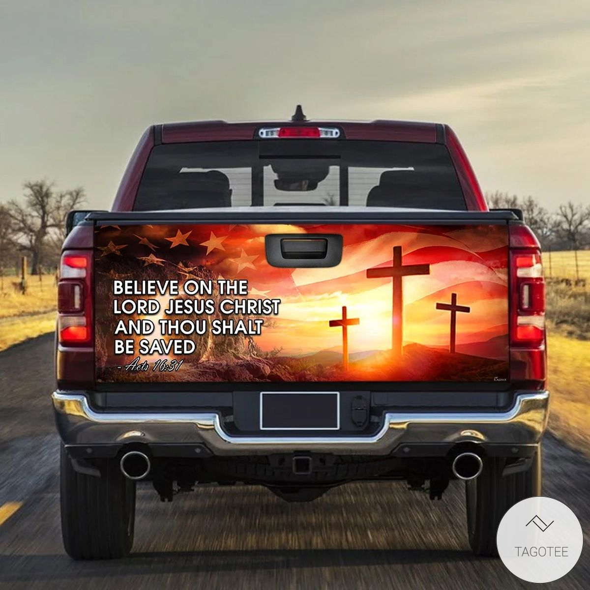 Believe On The Lord Jesus Christ Tailgate Wrap