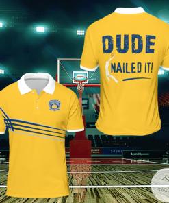 Dude Nailed It Basketball Polo Shirt