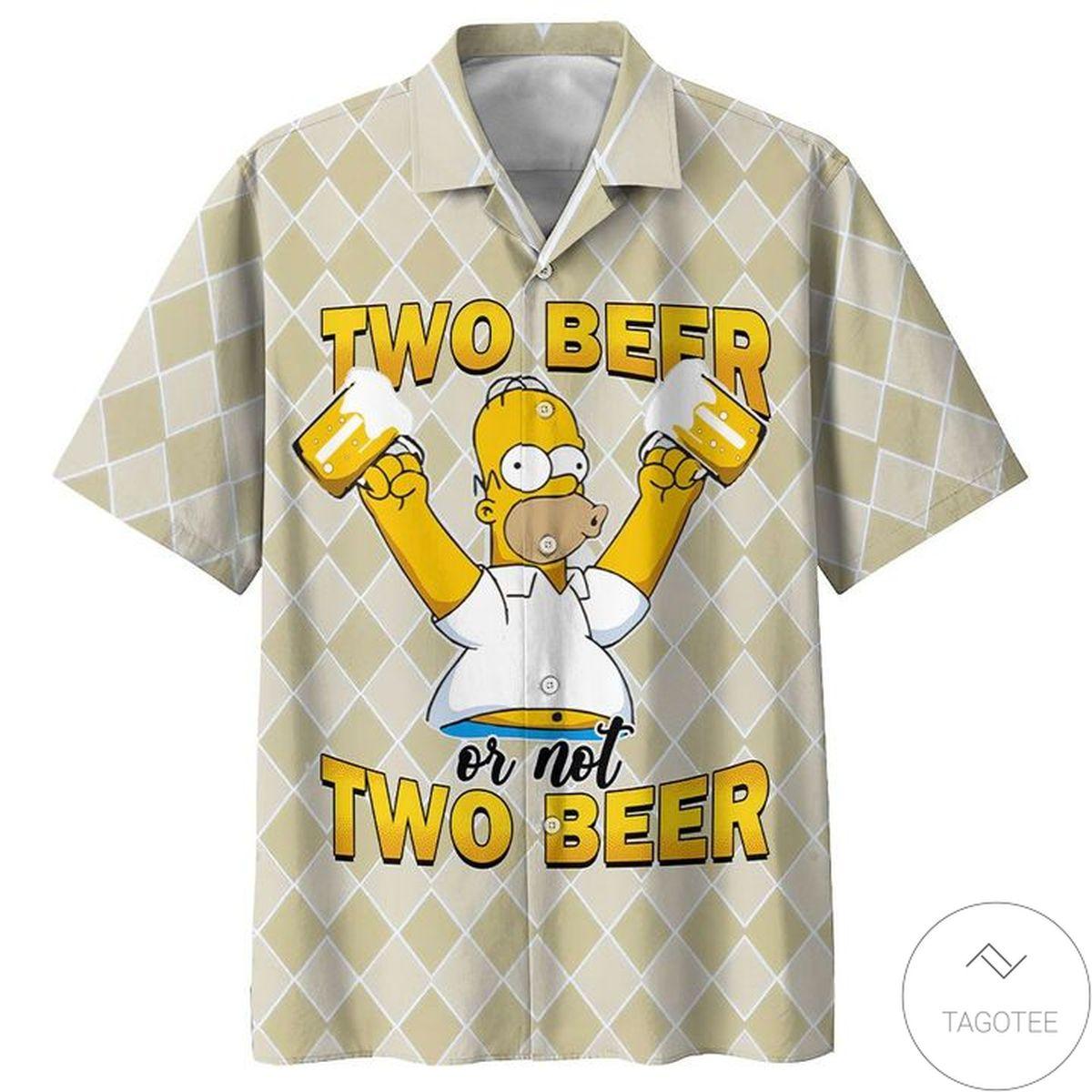Homer Simpson Two Beer Or Not Two Beer Hawaiian Shirt