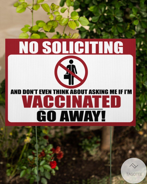 No Soliciting Vaccinated Yard Signc