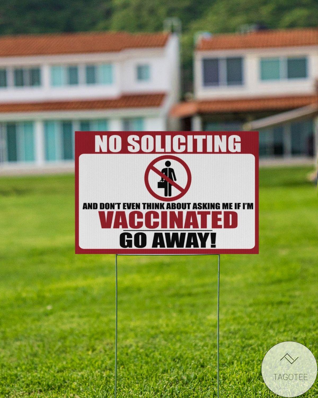 No Soliciting Vaccinated Yard Signx