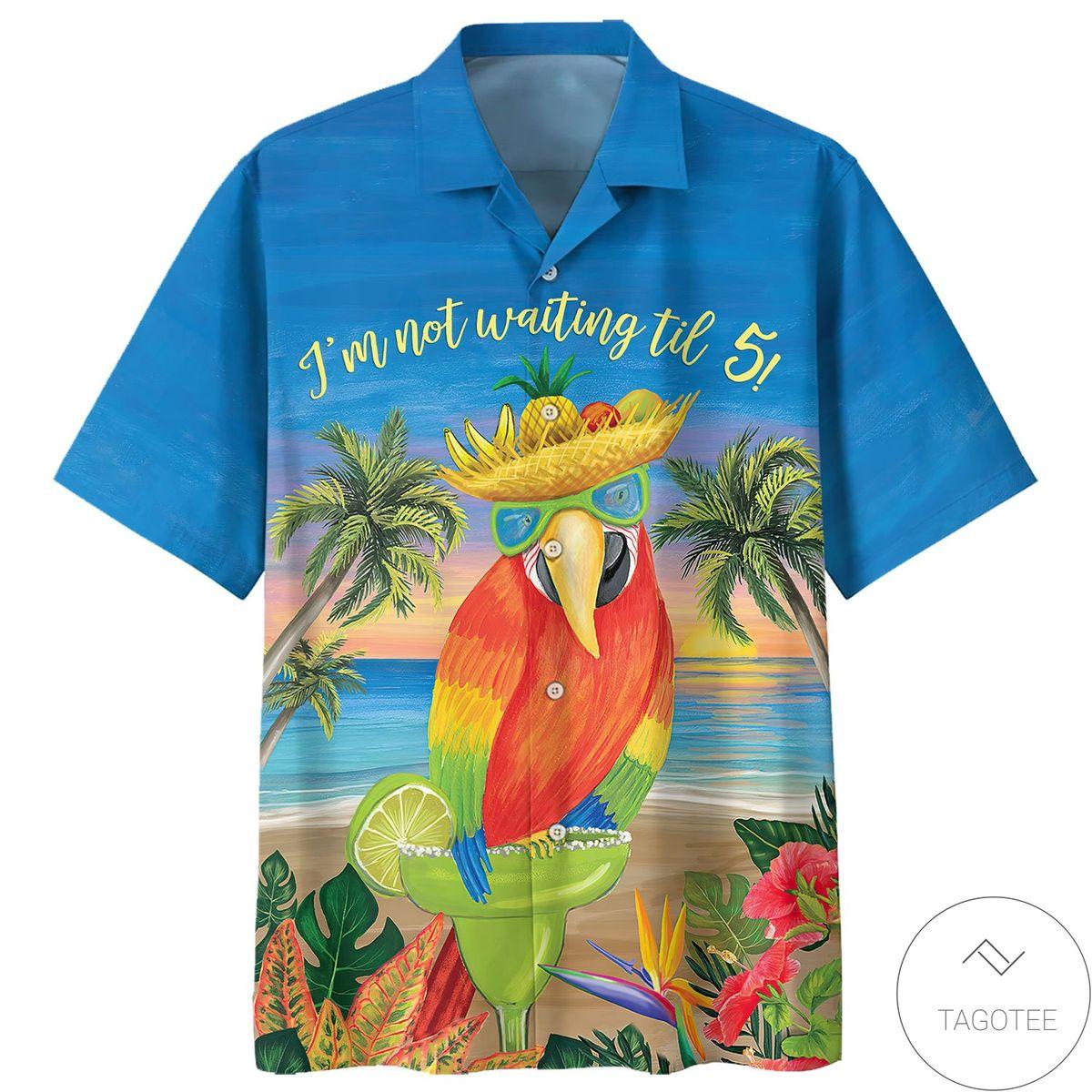 Parrot I'm Not Waiting Til 5 Hawaiian Shirt, Shorts