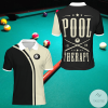 Pool Is My Therapy Billiard Polo Shirt