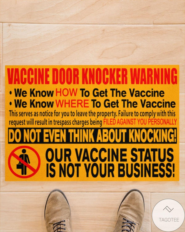 Vaccine Door Knocker Warning Our Vaccine Status Is Not Your Business Doormatz
