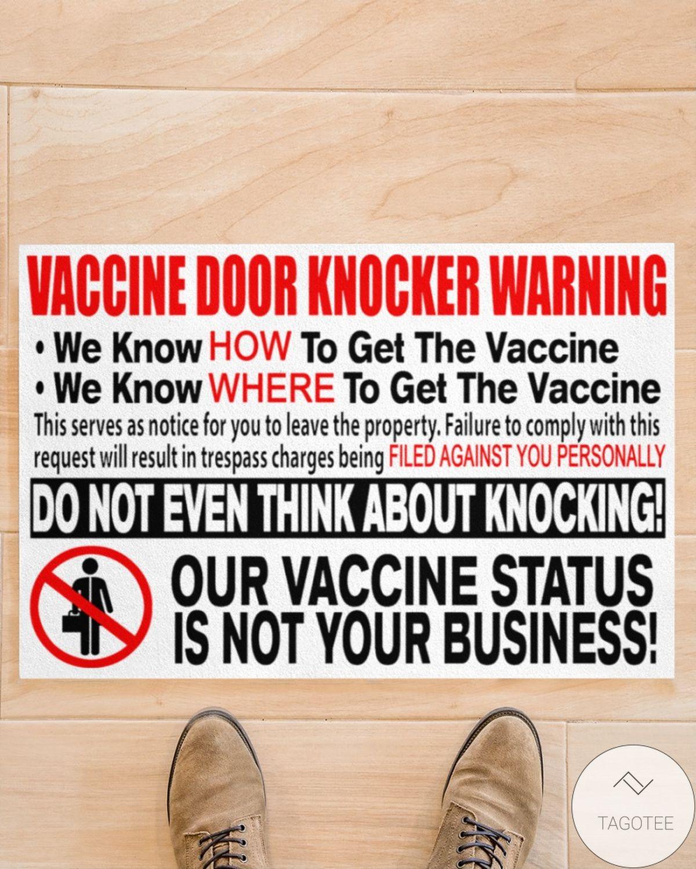 Vaccine Door Knocker Warning We Know How To Get The Vaccine Doormat z