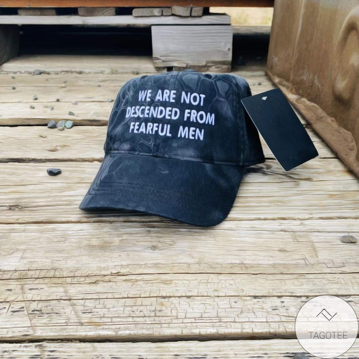 We Are Not Descended From Fearful Men Cap