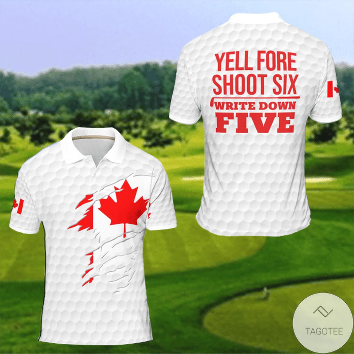 Yell Fore Shoot Six Write Down Five Canada Flag Polo Shirt