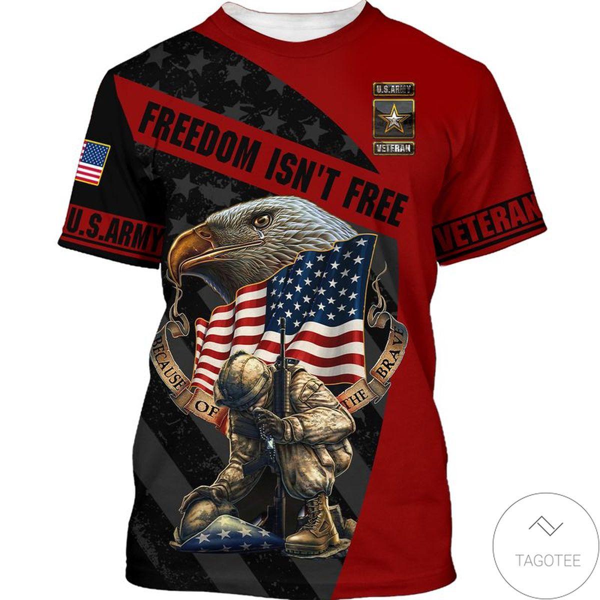Great Quality Army Veteran Us Flag Freedom Isn't Free T-Shirt
