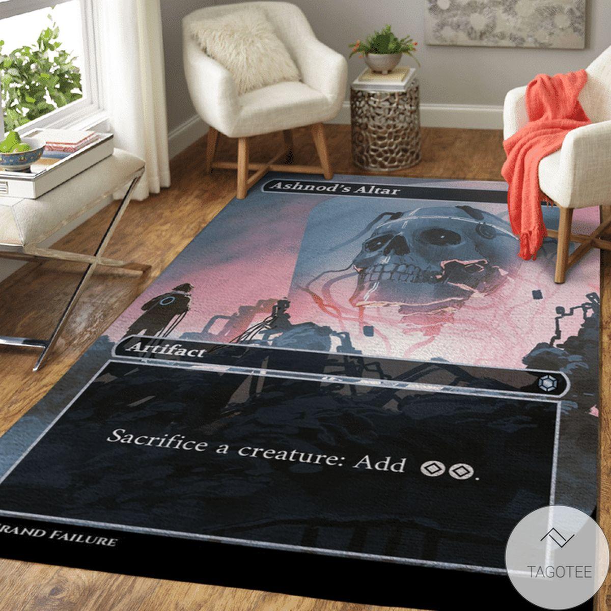 Ashnod's Altar Sacrifice A Creature Add Area Rug