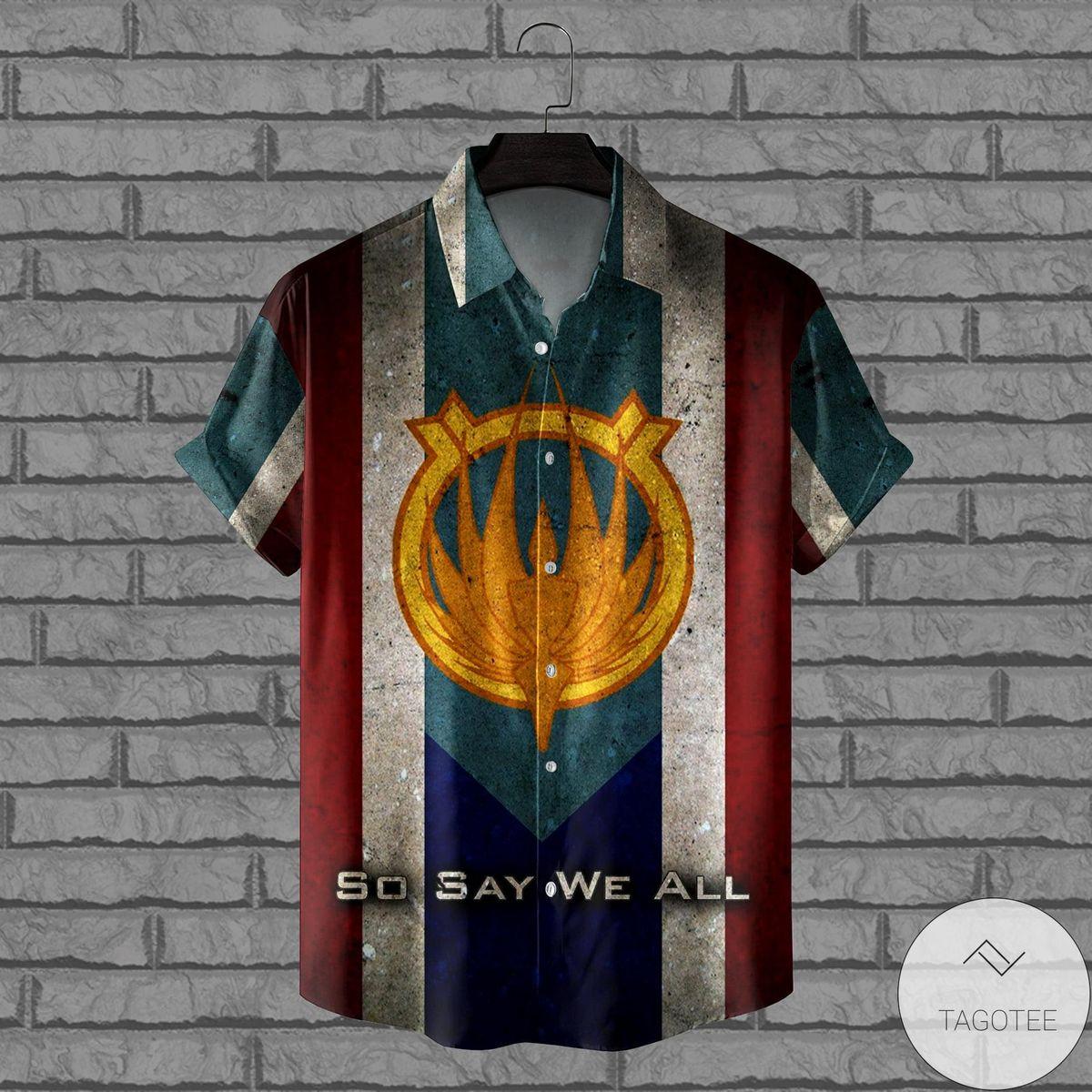 Battlestar So Say We All Hawaiian Shirt