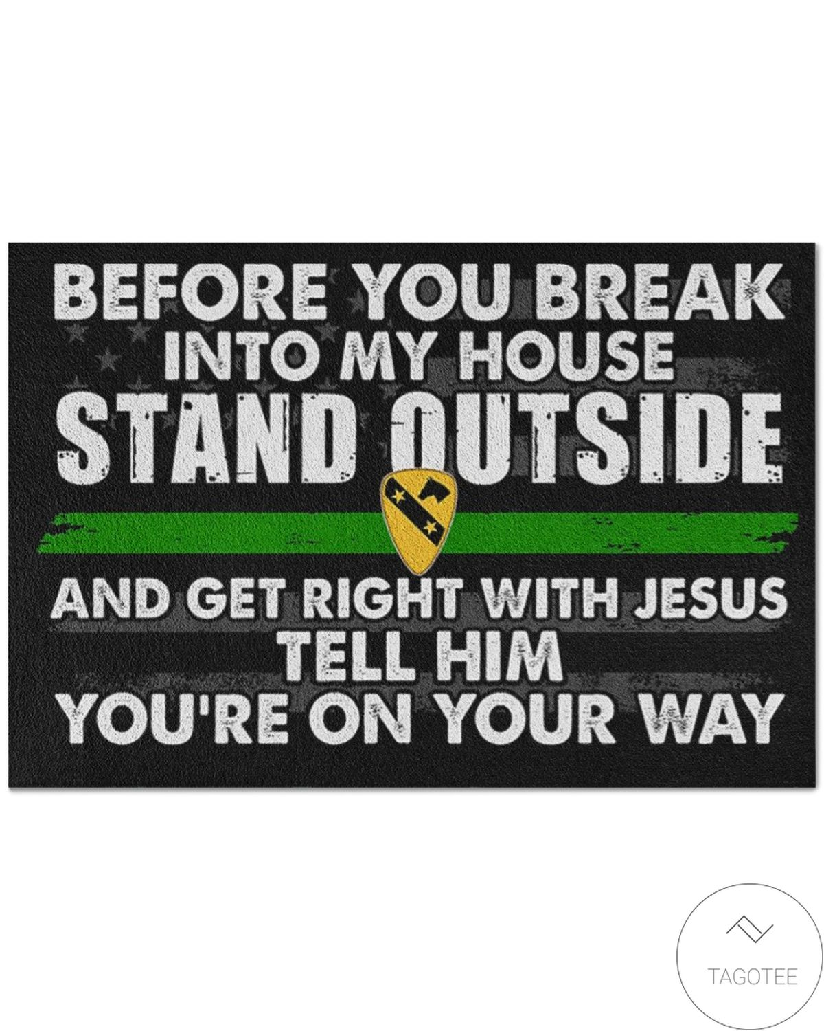 Best Before You Break Into My House 1st Cavalry Division Doormat