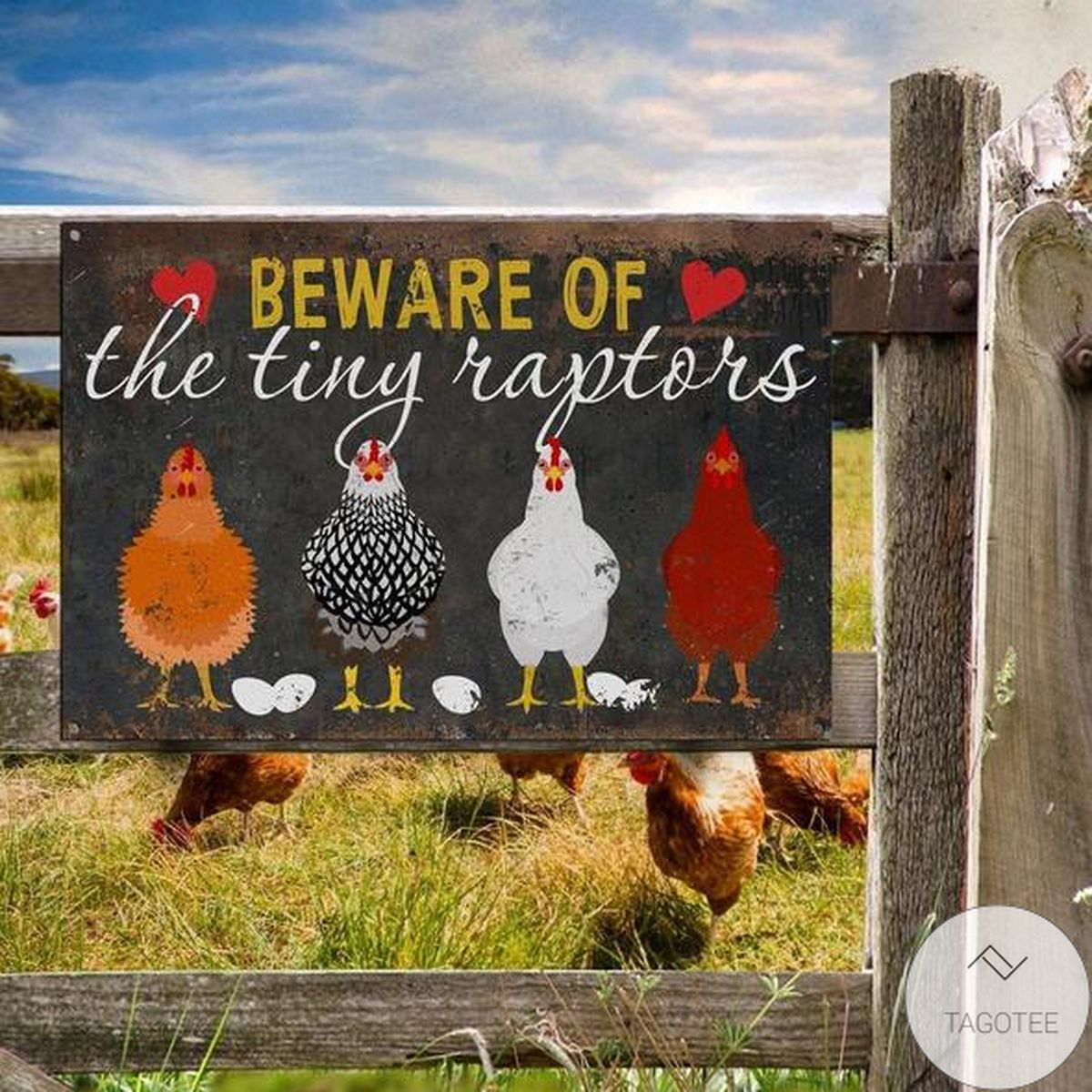 Beware Of The Tiny Raptors Chickens Metal Sign
