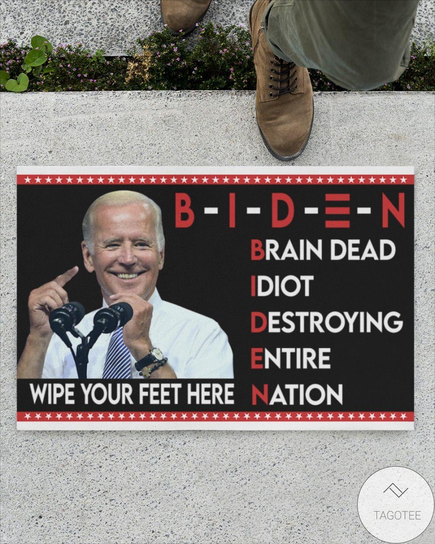 Free Biden Brain Dead Idiot Wipe Your Feet Here Doormat