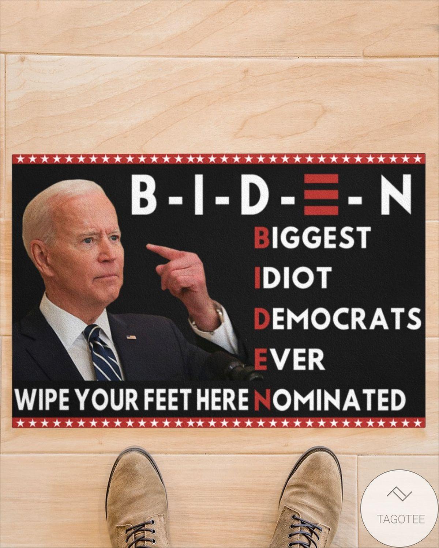Only For Fan Biden Wipe Your Feet Here Doormat