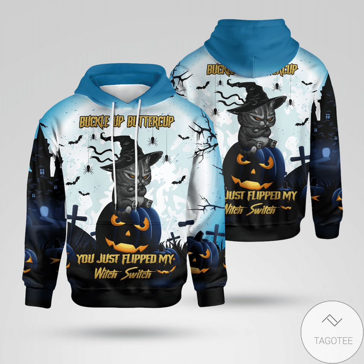 Drop Shipping Cat Buckle Up Buttercup You Just Flipped My Witch Switch Halloween Hoodie