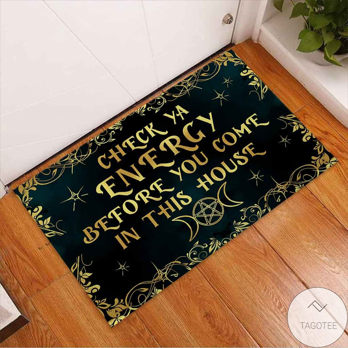 Check Ya Energy Before You Come In This House Witch Halloween Doormat x
