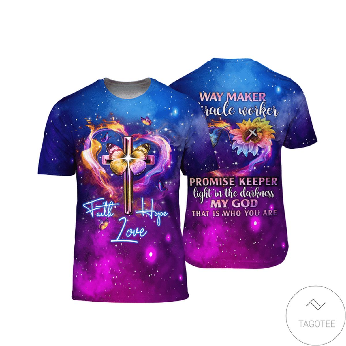 Faith Hope Love Way Maker Miracle Worker 3D T-Shirt