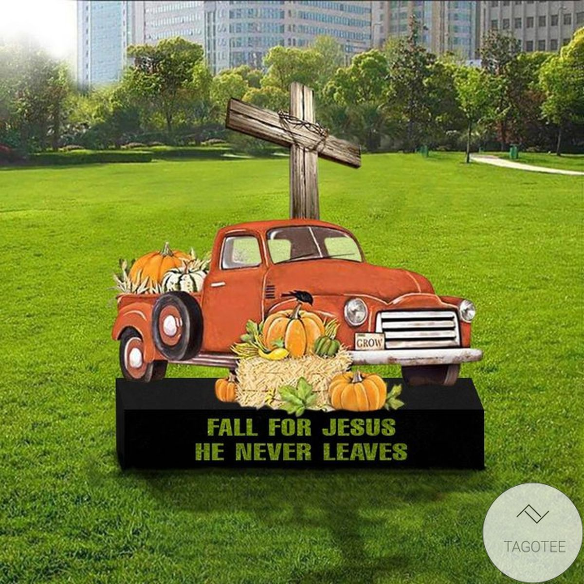 Fall For Jesus He Never Leaves Halloween Decorations Yard Sign