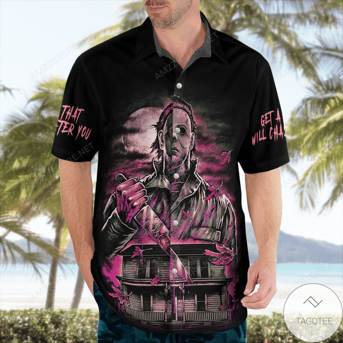 Awesome Get A Man That Will Chase After You Michael Myers Hawaiian Shirt