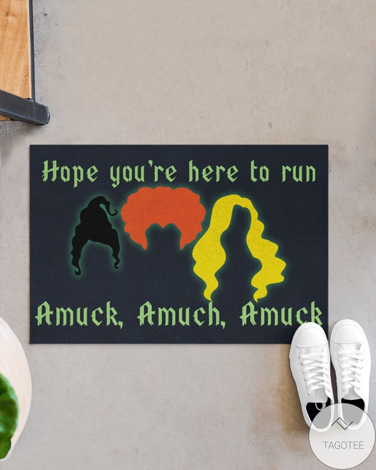 Real Hope You're Here To Run Amuck Doormat