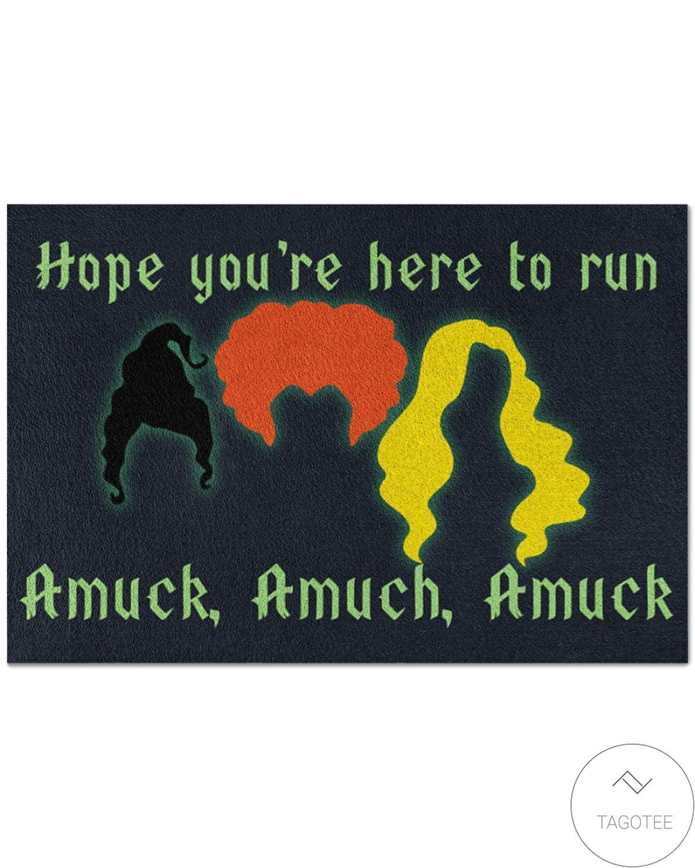 Fantastic Hope You're Here To Run Amuck Doormat