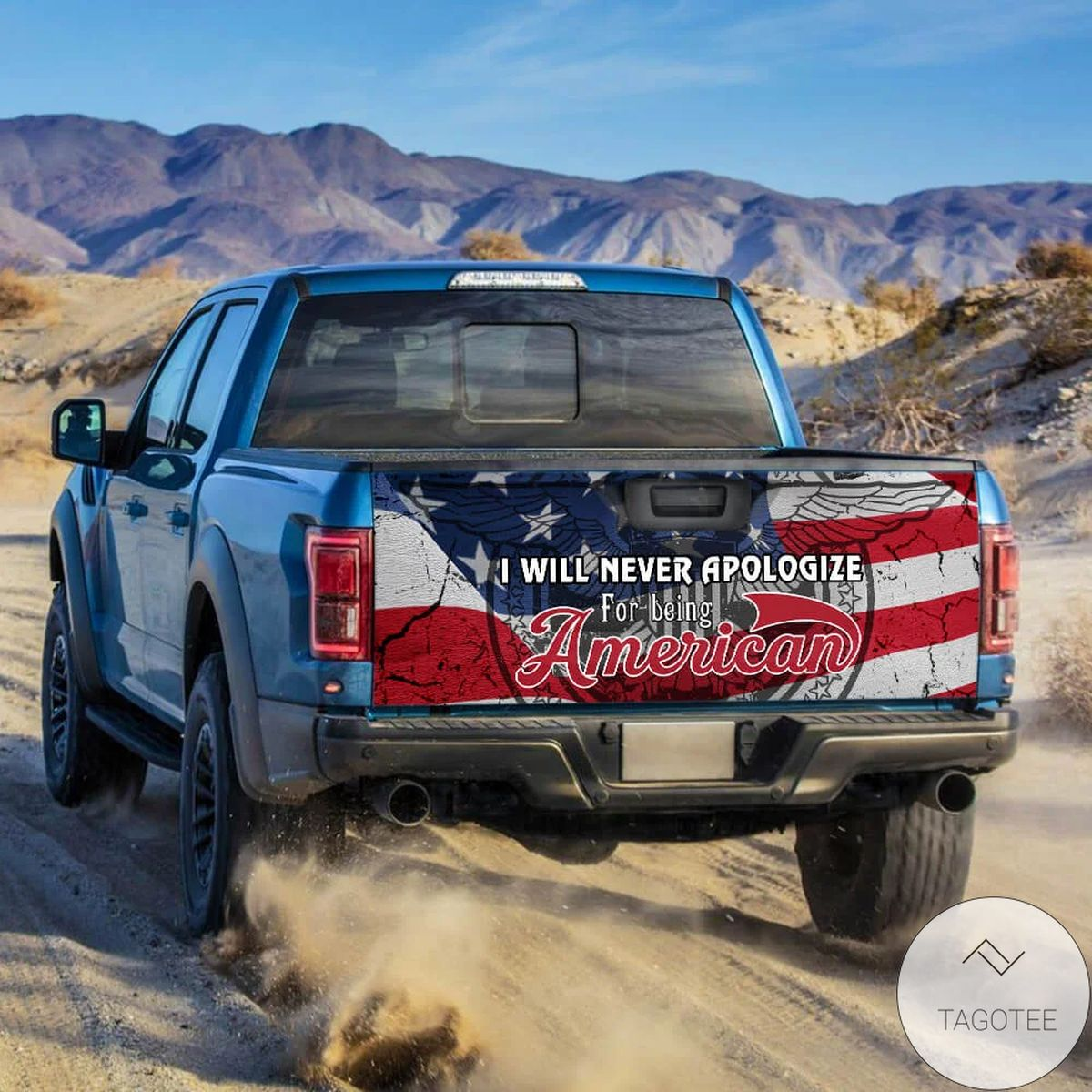 Best Shop I Will Never Apologize For Being American Truck Tailgate Decal Sticker Wrap