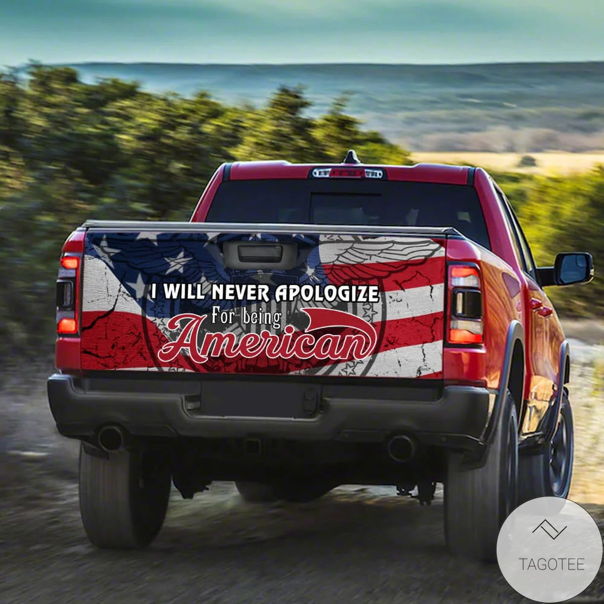 New I Will Never Apologize For Being American Truck Tailgate Decal Sticker Wrap