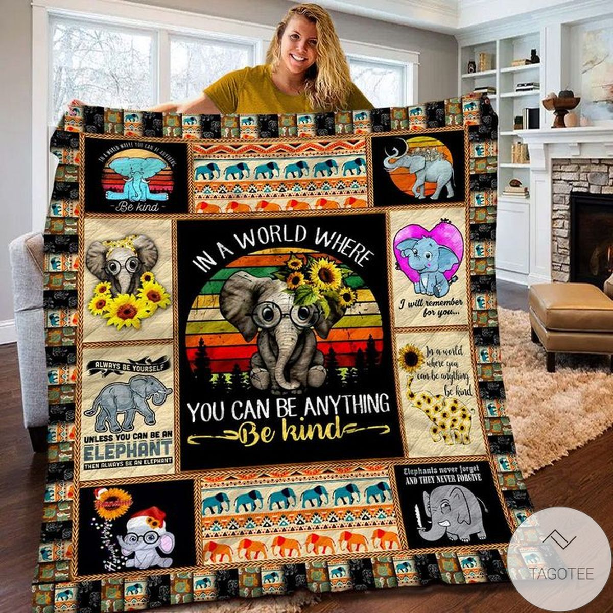 In A World Where You Can Be Anything Be Kind Elephant Quilt