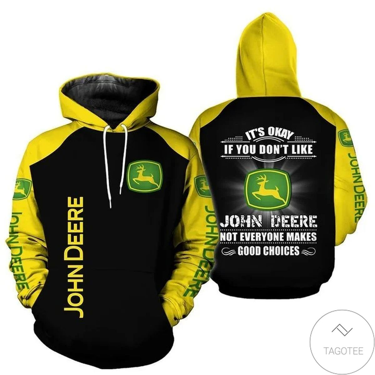 It's Okay If You Don't Like John Deere Not Everyone Makes A Good Choices 3d Hoodie