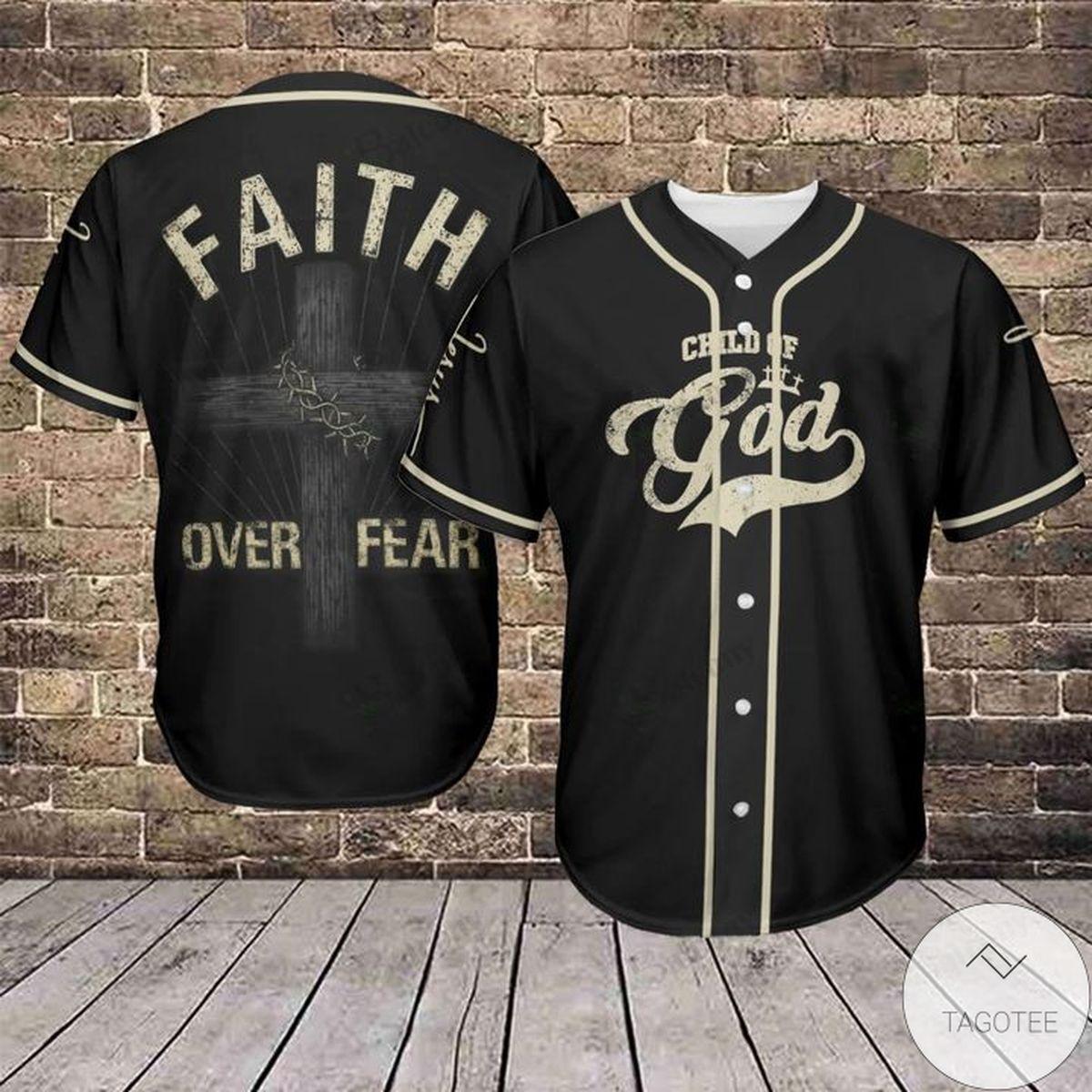 Jesus Child Of God Faith Over Fear Baseball Jersey Shirt