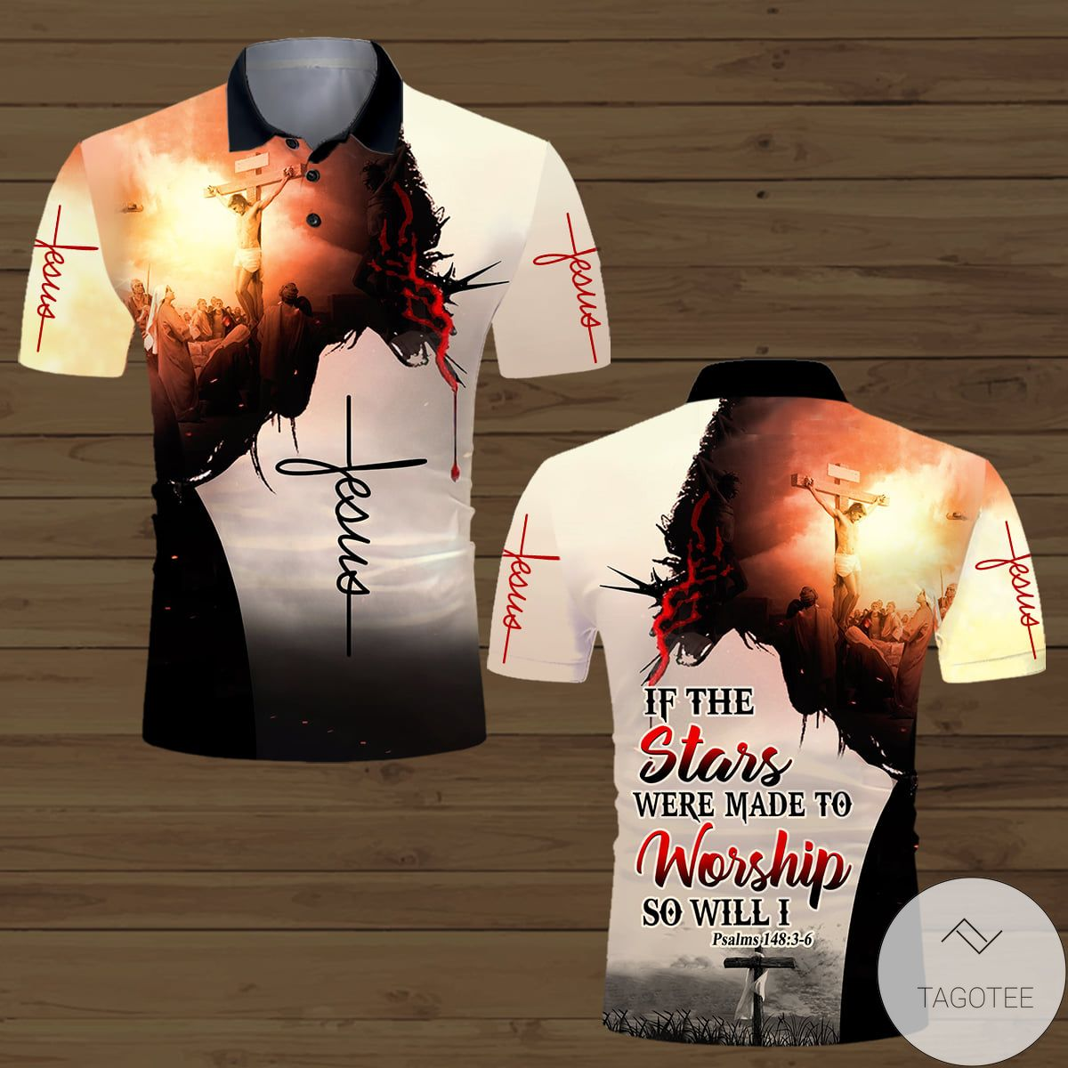 Jesus If The Stars Were Made To Worship So Will I Polo Shirt