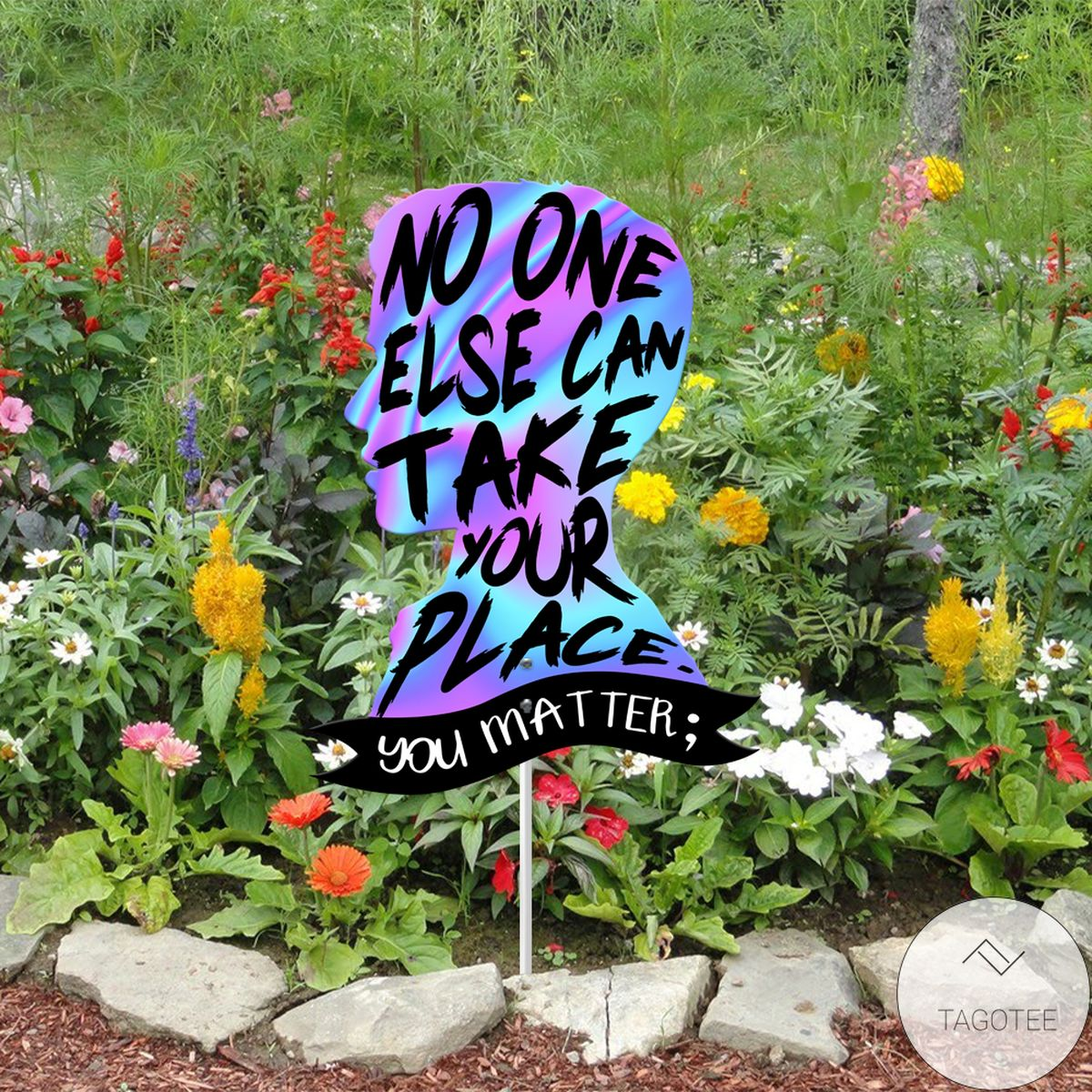 No One Else Can Take Your Place Suicide Awareness Yard Sign