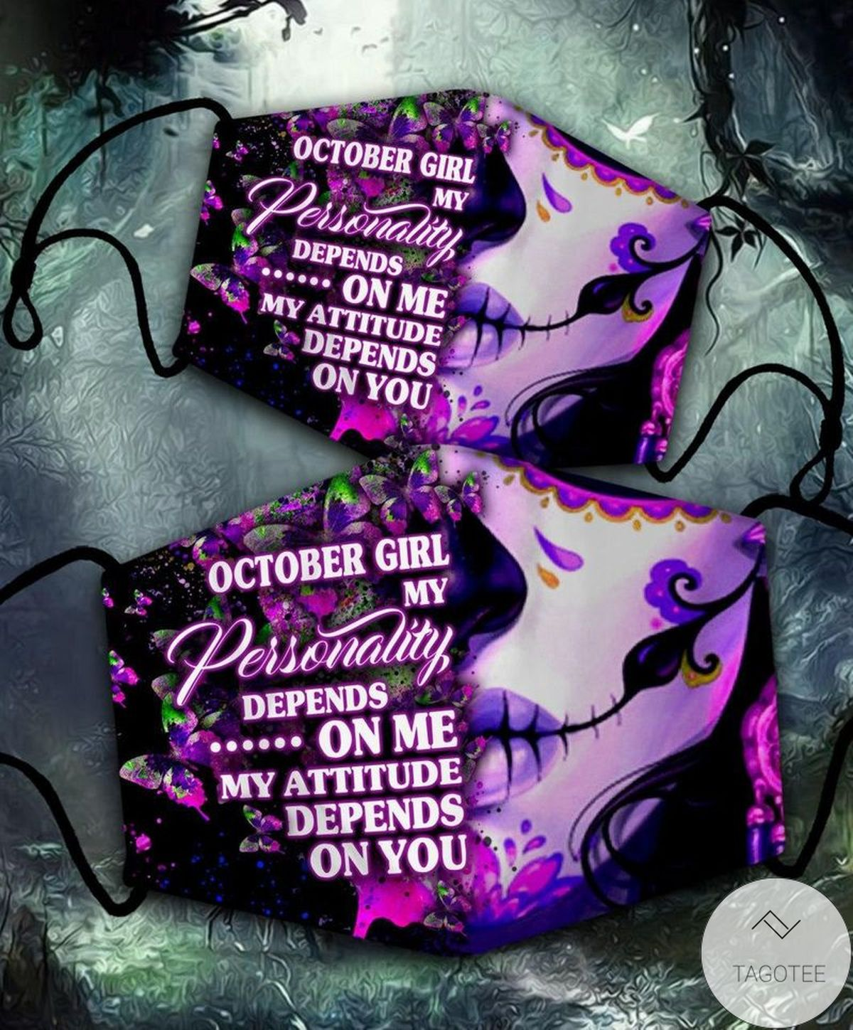 eBay October Girl My Personality Depends On Me Mask