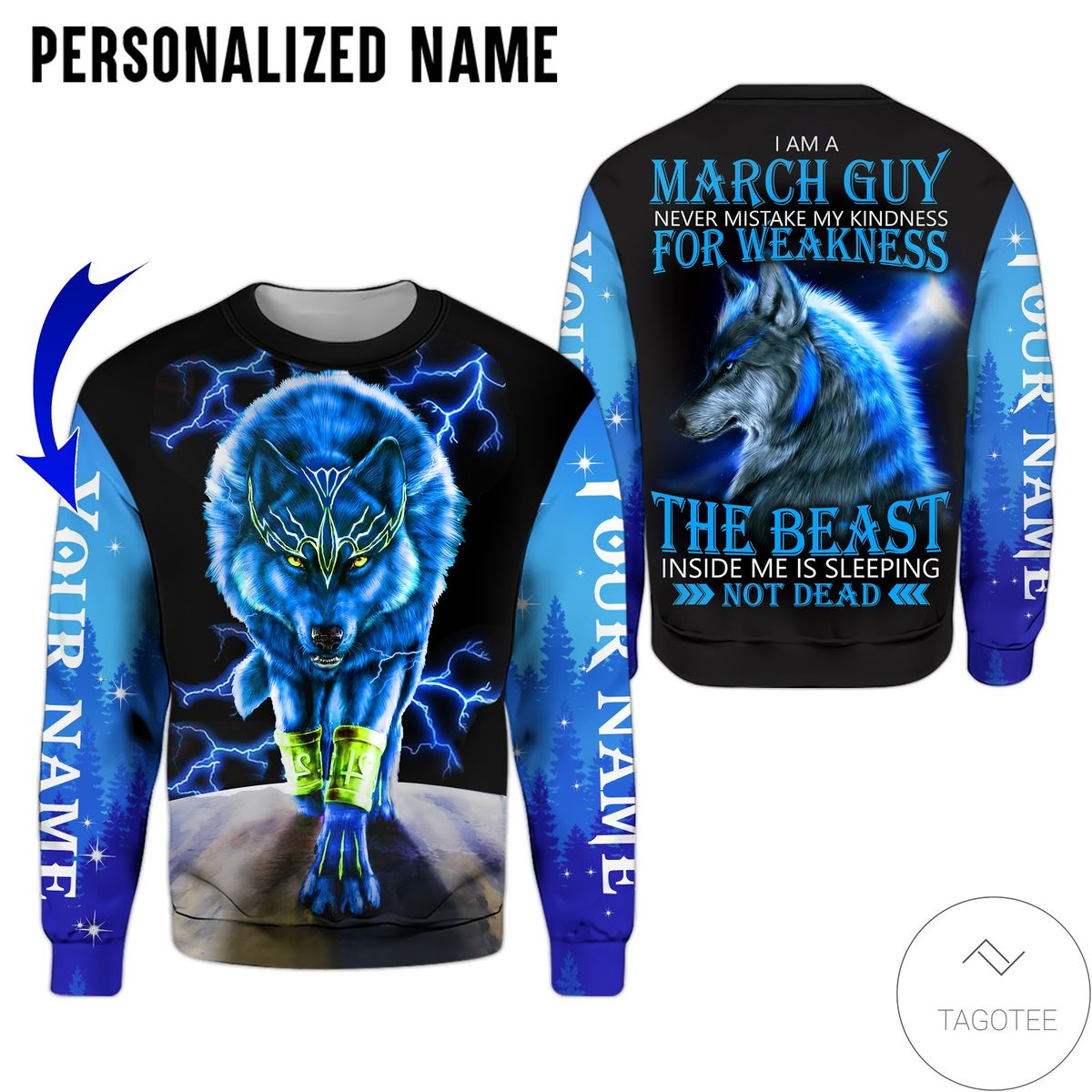 Very Good Quality Personalized Name I'm A March Guy Never Mistake My Kindness For Weakness Wolf All Over Print Hoodie