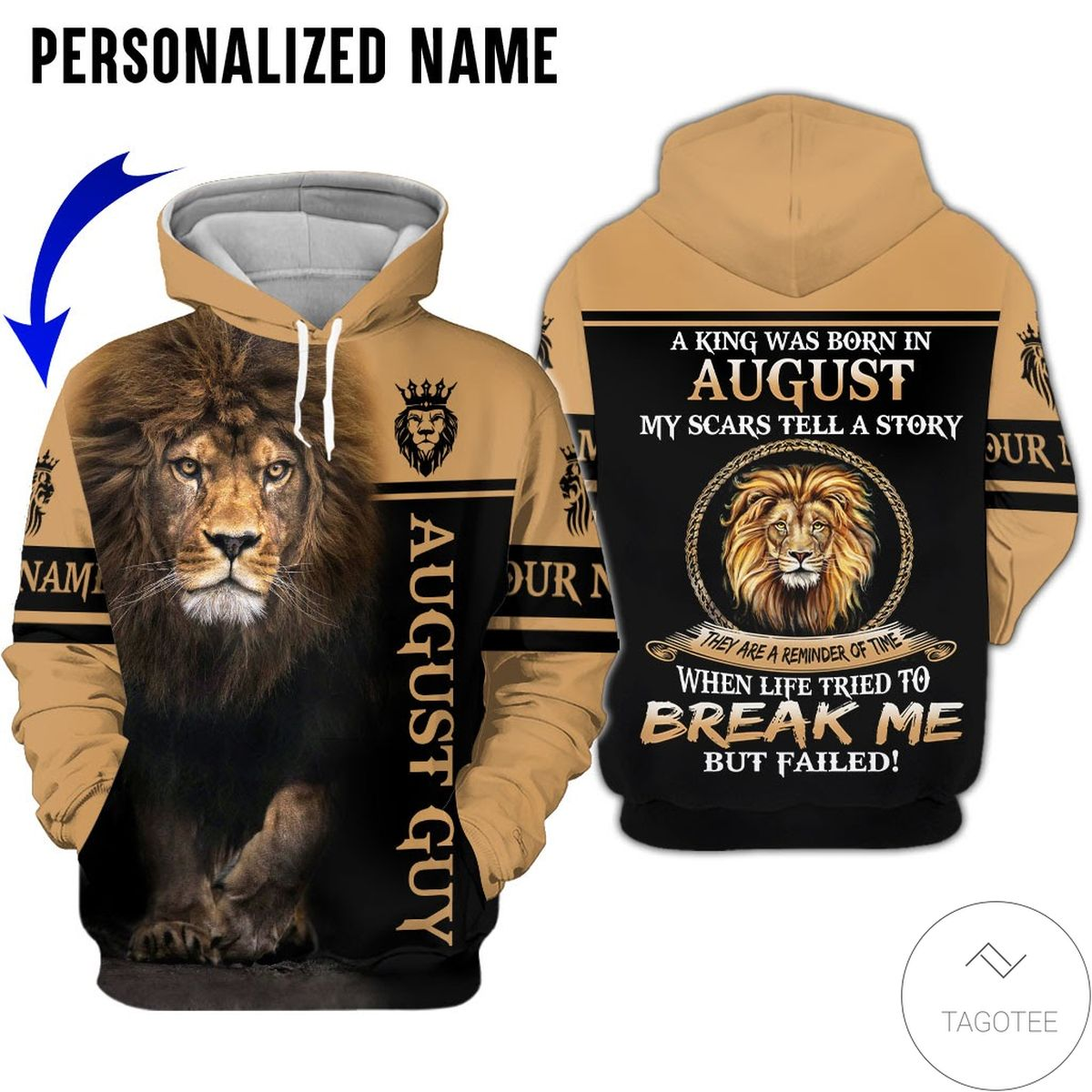 Best Gift Personalized Name Lion August Guy Life Tried To Break Me But Failed All Over Print Hoodie