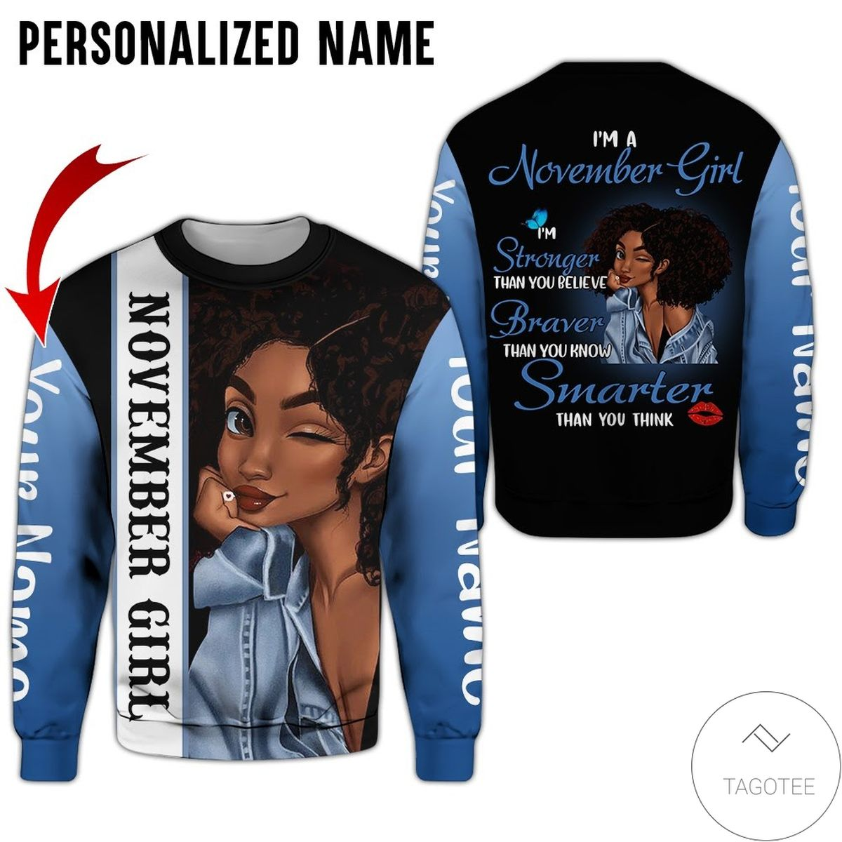 Personalized Name November Girl I'm Stronger Than You Believe All Over Print Hoodiez