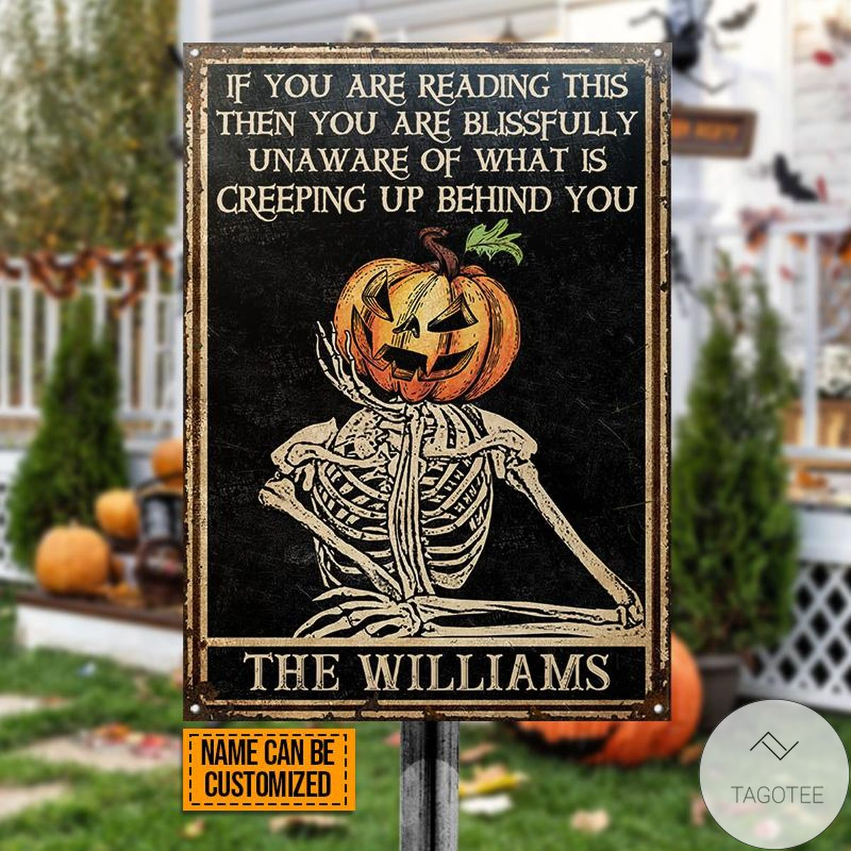 Personalized Skull Skeleton Goth Halloween Pumpkin If You Are Reading This Metal Signs
