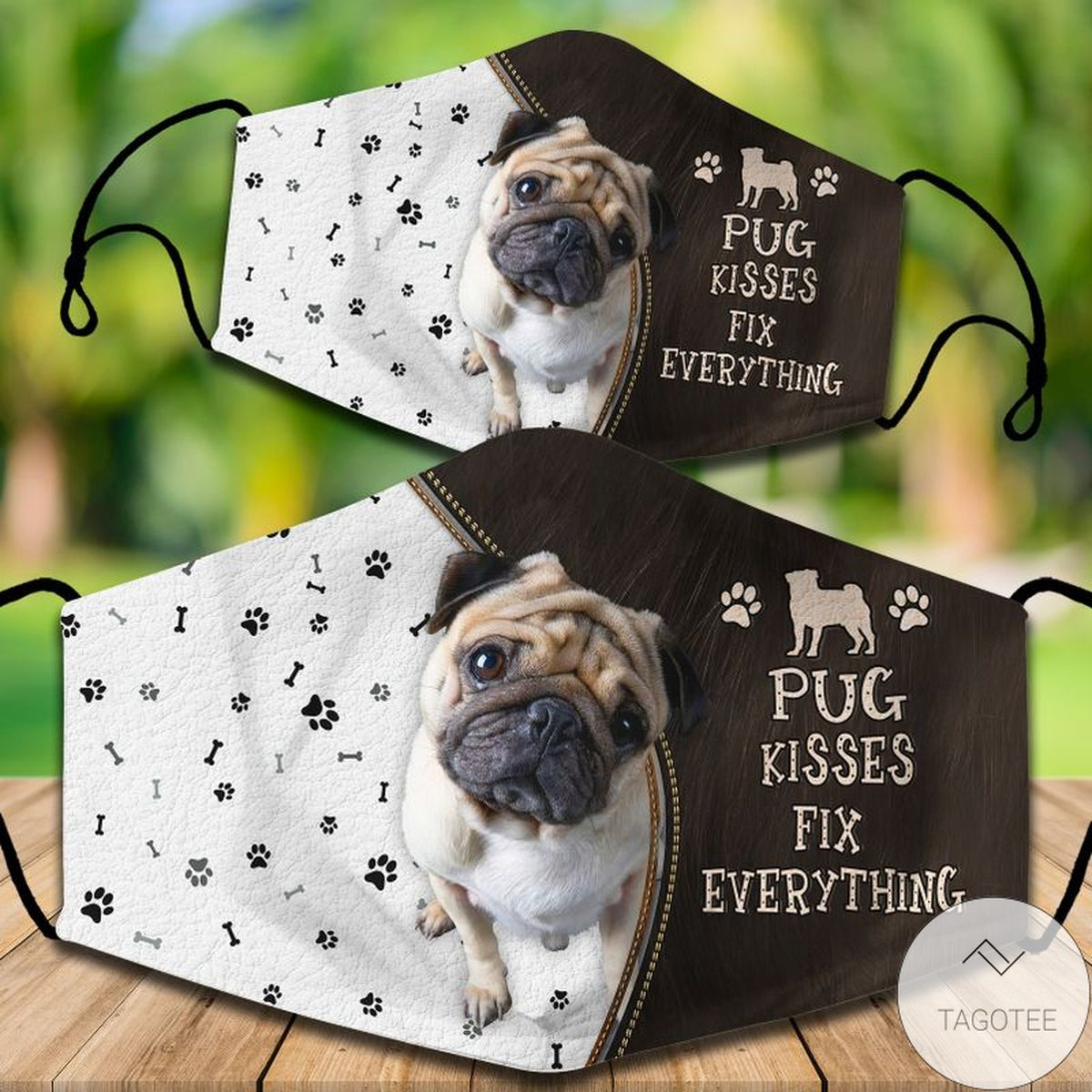 Mother's Day Gift Pug Kisses Fix Everything Mask