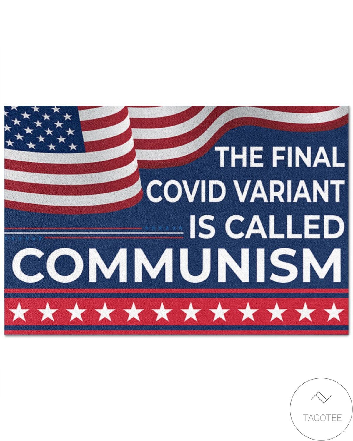 Amazing The Final Covid Variant Is Called Communism Doormat