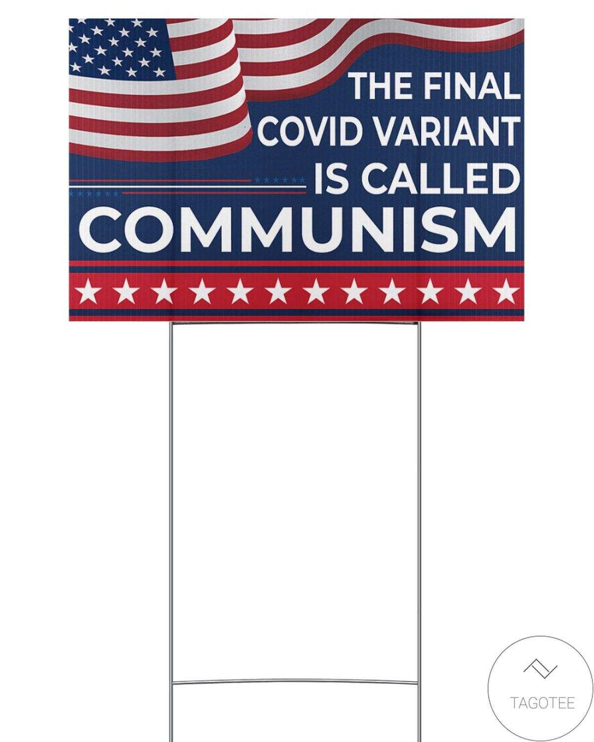POD The Final Covid Variant Is Called Communism Yard Signs